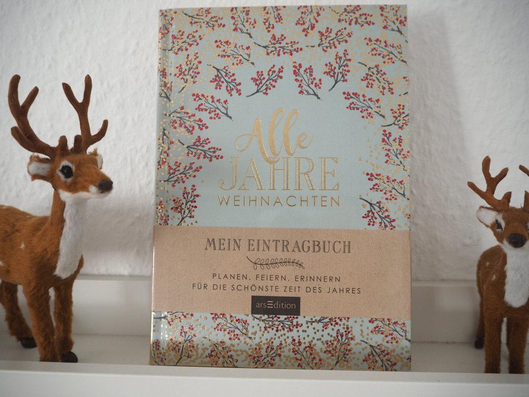 Alle Jahre Weihnachten - Mein Eintragbuch