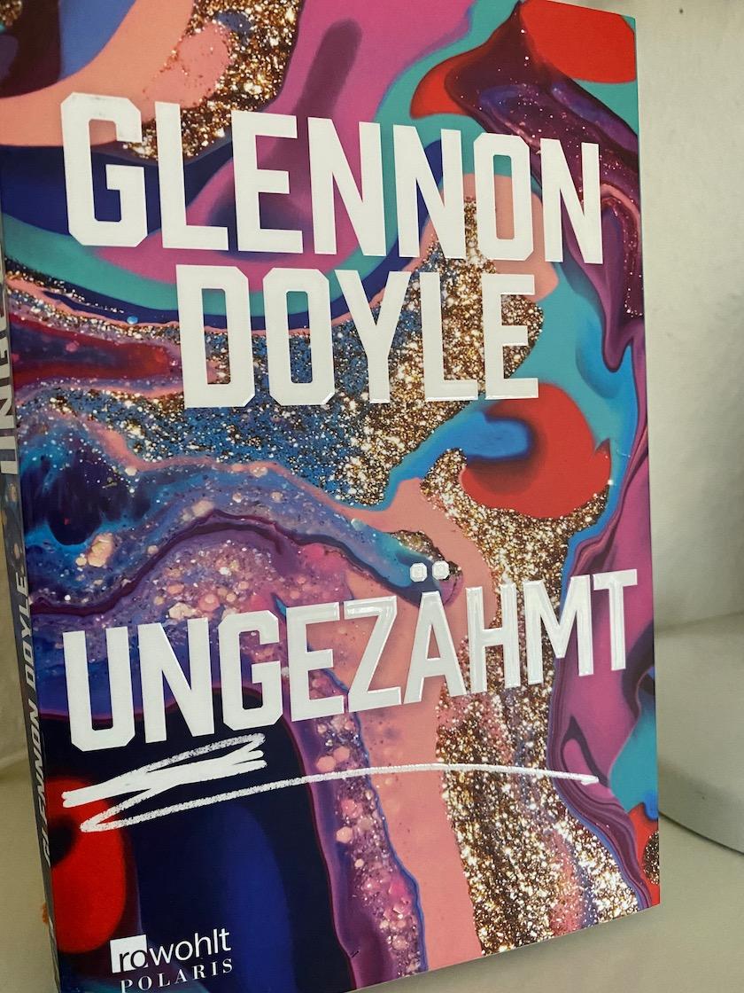 Glennon Doyle Ungezähmt